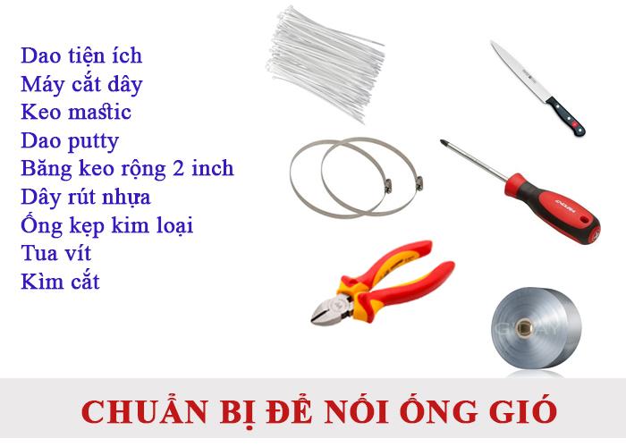 Chuẩn bị các vật liệu, phụ kiện, thiết bị cần thiết để nối ống gió mềm với đầu thông gió