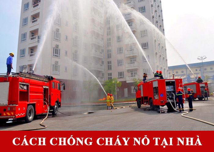 Cách chống cháy nổ tại nhà và chung cư đơn giản hiệu quả