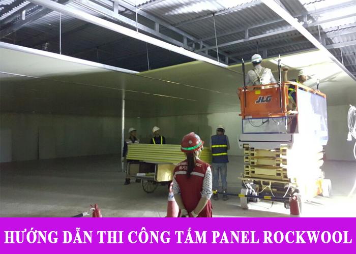 Hướng dẫn thi công Tấm Panel Rockwool Chống Cháy