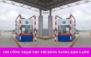 Lắp đặt các trạm thu phí giao thông bằng tấm panel