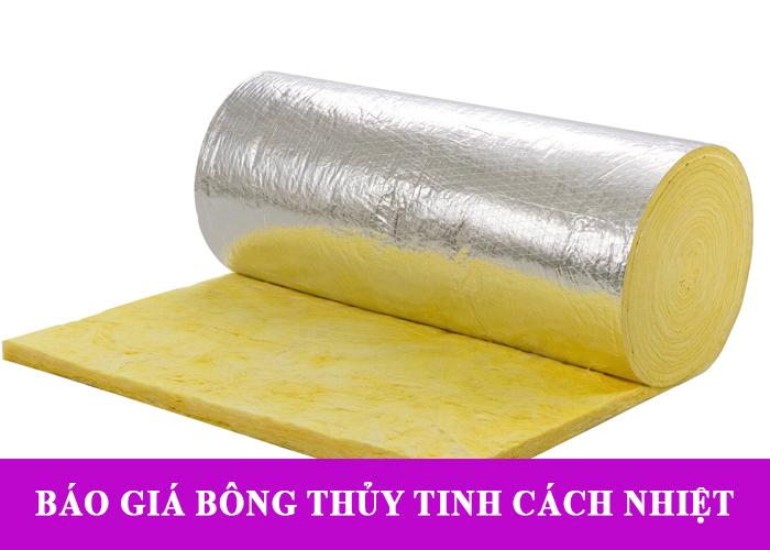 Báo giá bông thủy tinh cách nhiệt tại Hồ Chí Minh