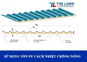 Phương pháp thi công chống nóng mái tôn hiệu quả nhất là sử dụng tôn pu cách nhiệt