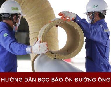 Hướng dẫn bọc bảo ôn đường ống nóng lạnh đơn giản