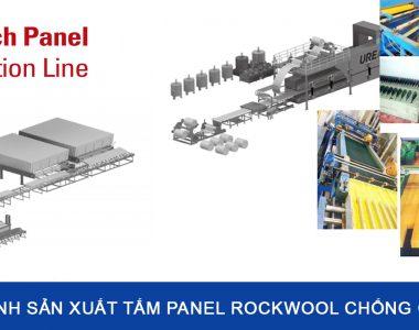Quy trình sản xuất Tấm Panel Rockwool Chống Cháy Chi Tiết